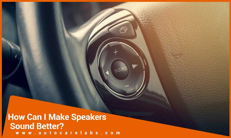 How-Can-I-Make-My-Speakers-Sound-Better