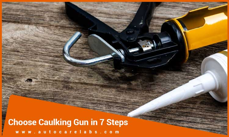 How-do-I-choose-a-Caulking-Gun-in-7-steps-for-waterproofing
