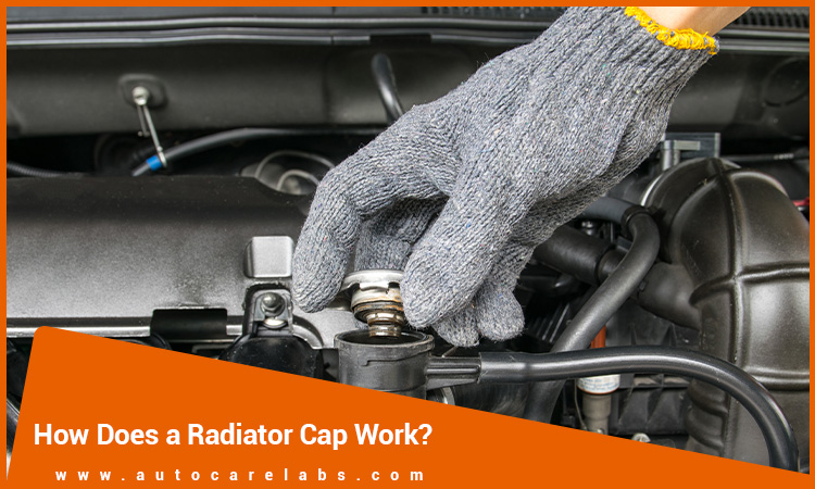 How-Does-A-Radiator-Cap-Work