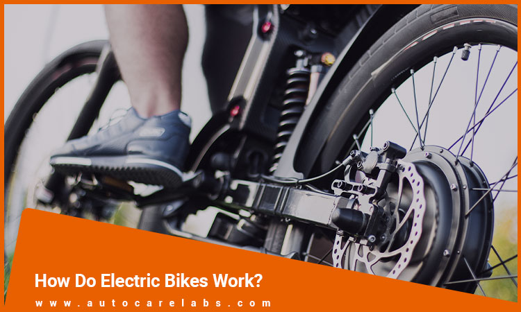 How Do Electric Bikes Work