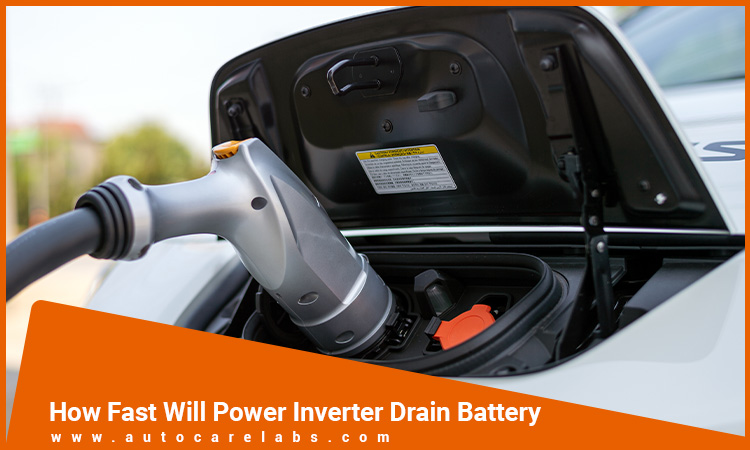 How Fast Will Power Inverter Drain Battery