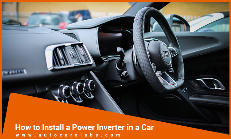 How to Install a Power Inverter in a Car