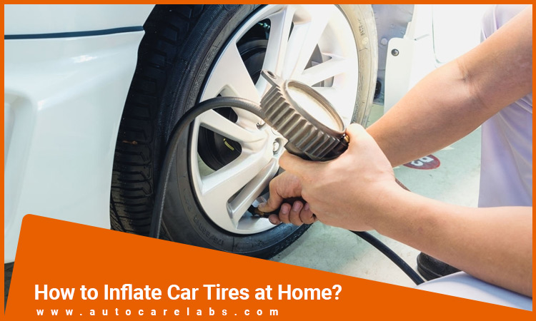How to Inflate Car Tires at Home?